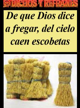 DICHOS Y REFRANES..